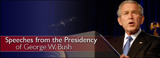 Speeches from the Bush Presidency